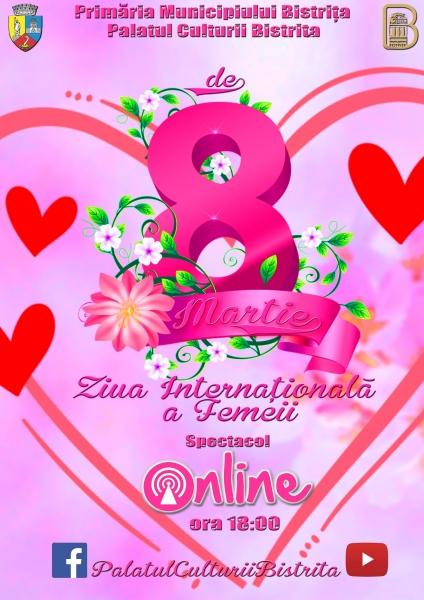 8 MARTIE - ZIUA INTERNAȚIONALĂ A FEMEII!
