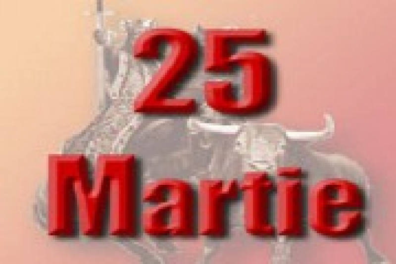 MAXIMA ZILEI DE 25 MARTIE !