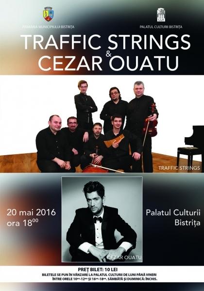 """CEZAR OUATU&TRAFFIC STRINGS ȘI """"RIGOLETTO"""" LA ZILELE OPEREI """"CONSTANTIN PAVEL"""""""
