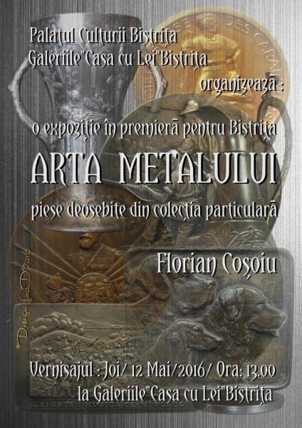 """ARTA METALULUI, EXPOZIȚIE DIN COLECȚIA FLORIAN COȘOIU, LA """"CASA CU LEI"""""""