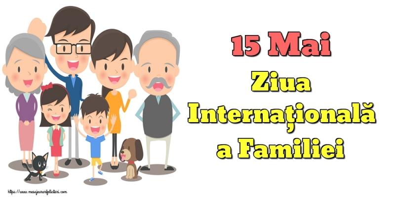 15 MAI - ZIUA INTERNAȚIONALĂ A FAMILIEI!