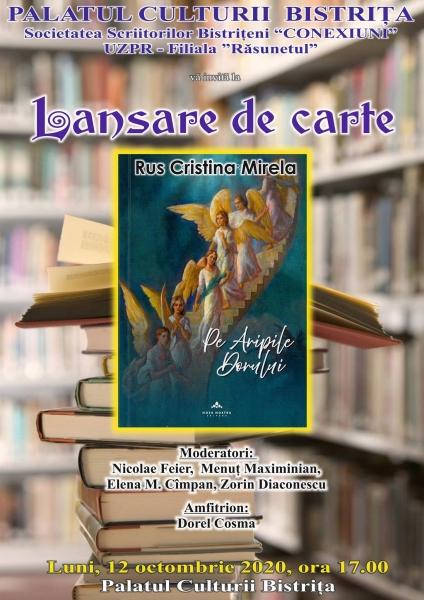 """LANSARE DE CARTE -  """"PE ARIPILE DORULUI"""", CRISTINA MIRELA RUS!"""