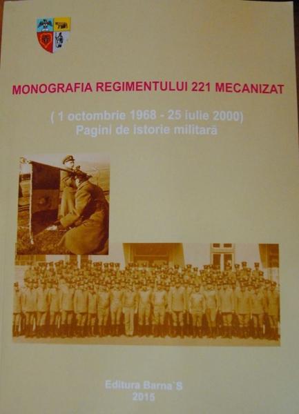 MONIGRAFIA REGIMENTULUI 221 MECANIZATĂ